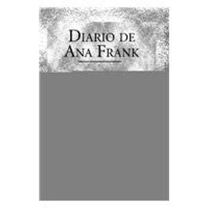 9789681520656: Diario de Ana Frank/ Diary of Anne Frank (Clasicos Universales/ Universal Classics)