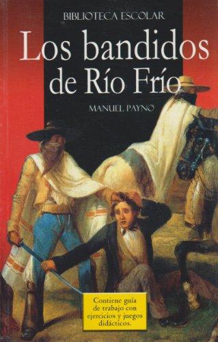 9789681522179: Los Bandidos de Rio Frio- Biblioteca Escolar (Spanish Edition)