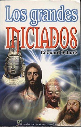 GRANDES INICIADOS, LOS: SCHURE, E.