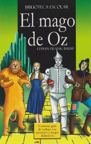 9789681522728: El mago de Oz- Biblioteca Escolar (Spanish Edition)