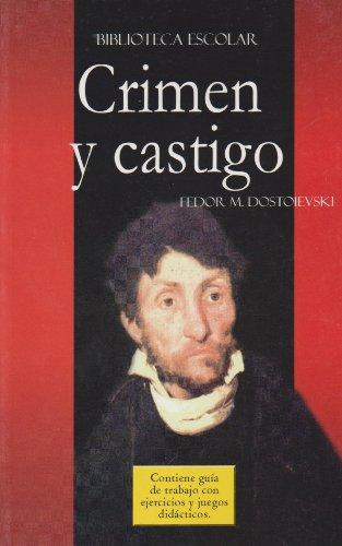 Crimen y castigo- Biblioteca Escolar (Spanish Edition)
