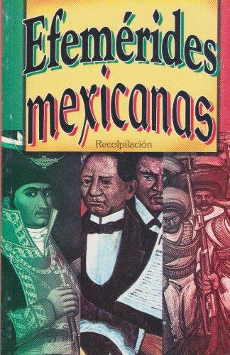 Efemerides mexicanas (Spanish Edition): Varios autores