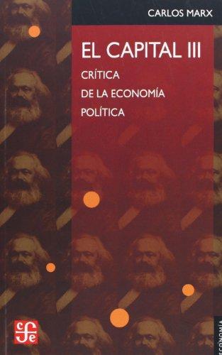 9789681600280: El capital/ The Capital: Critica De La Economia Politica (Seccion De Obras De Economia)