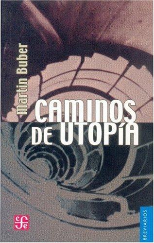 9789681600426: Caminos de utopía (Literatura)