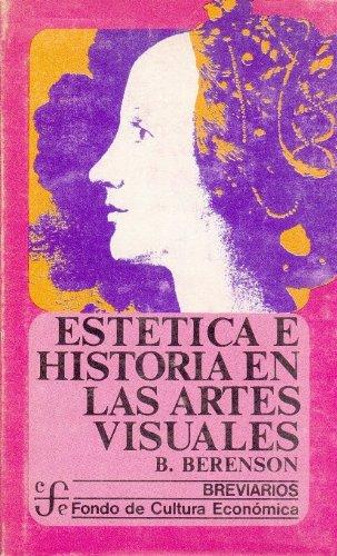9789681600488: Estetica E Historia En Las Artes Visuales (Breviarios 134)