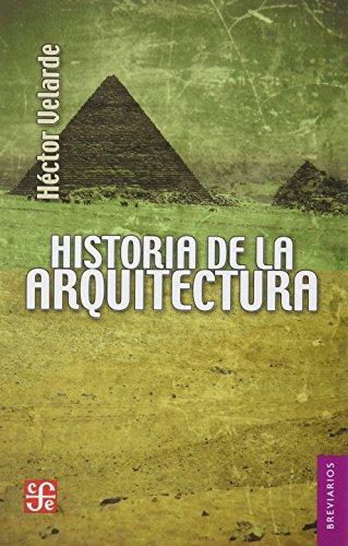 Historia de la arquitectura (Breviarios) (Spanish Edition): Héctor, Velarde