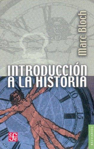 Introducción a la historia (Spanish Edition): Bloch Marc