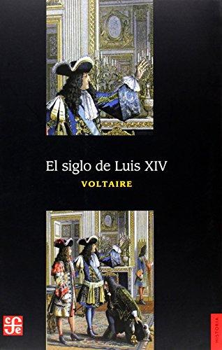 9789681600686: El siglo de Luis XIV (Spanish Edition)