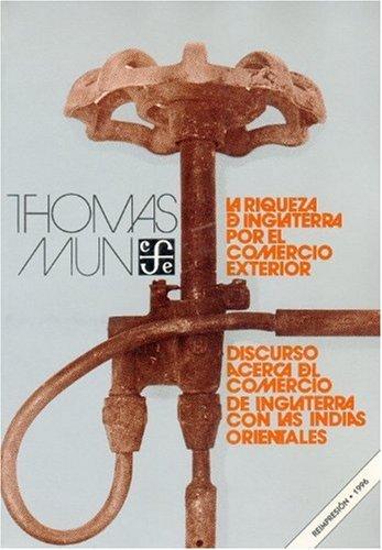 La riqueza de Inglaterra por el comercio: Thomas, Mun