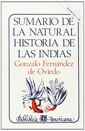 9789681600921: Sumario de la natural Historia de las Indias (Biblioteca Americana)