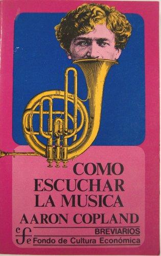 9789681601393: Como Escuchar La Musica (Breviarios 101)