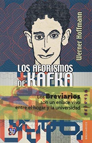 Los aforismos de Kafka (Breviarios) (Spanish Edition): Werner, Hoffman