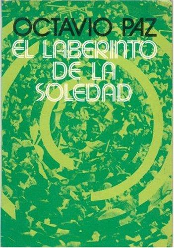 9789681601751: El laberinto de la soledad (Spanish Edition)