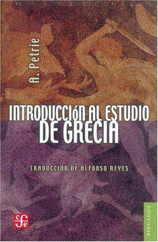 Introducción al estudio de Grecia. Historia, antigüedades: Alexander, Petrie