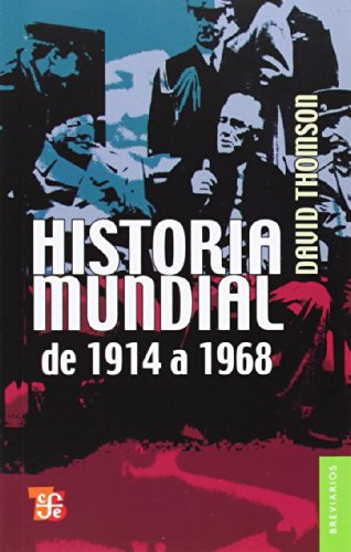 9789681601805: Historia mundial de 1914 a 1968 (Spanish Edition)