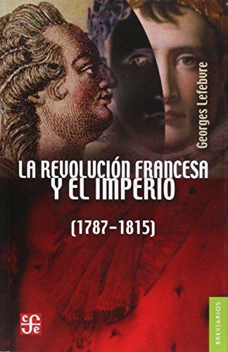 9789681601911: La Revolucion francesa y el Imperio (Breviarios) (Spanish Edition)
