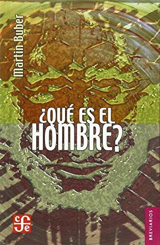 9789681602468: Que es el hombre? (Spanish Edition)