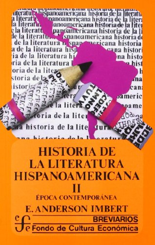 9789681602635: Historia de la Literatura Hispanoamericana II: Epoca contemporanea