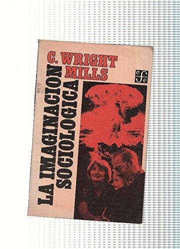 La imaginación sociológica: Wright Mills, C.
