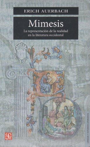 Mimesis : la representacià n de la: Auerbach Erich