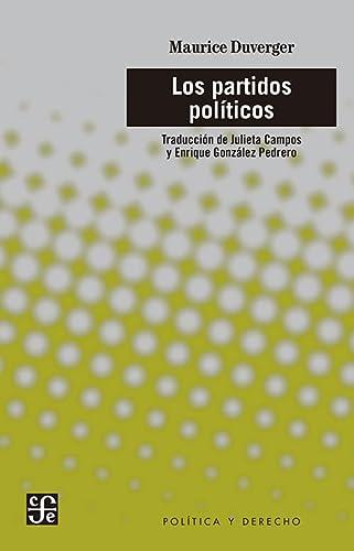 Los partidos políticos (Spanish Edition): Maurice, Duverger