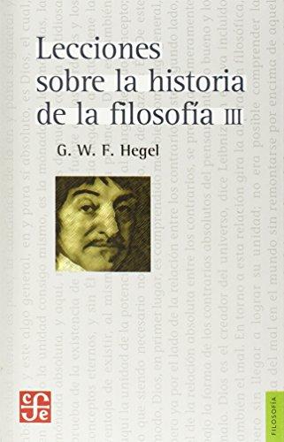 Lecciones sobre la historia de la filosofía III.: Hegel, G. W. F.