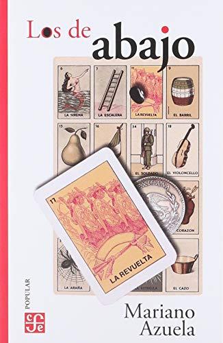 9789681603205: LOS DE ABAJO: Novela De LA Revolucion Mexicana