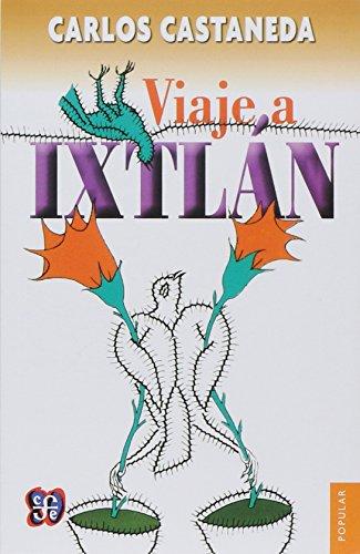 9789681603359: Viaje a Ixtlan/ Trip to Ixtlan