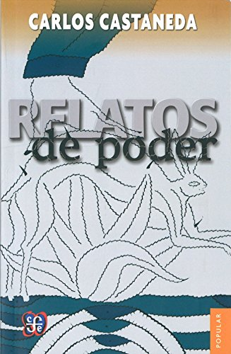 9789681603410: Relatos De Poder/ Tales of Power