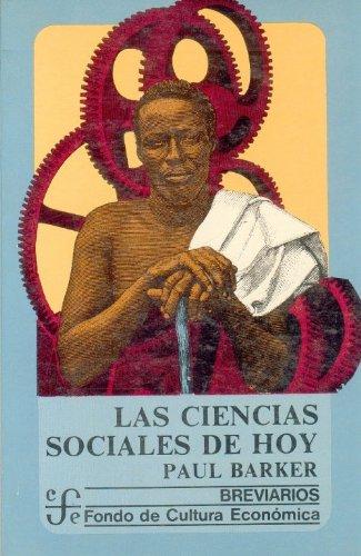 Las Ciencias Sociales de Hoy: Paul Barker
