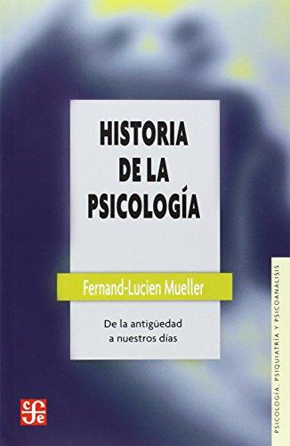 Historia de la psicologia : de la: Mueller Fernand-Lucien
