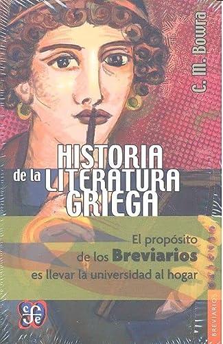 Historia de la literatura griega (Spanish Edition): Bowra Cecile Maurice