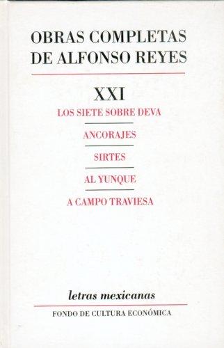 Obras completas, XXI : Los siete sobre: Reyes Alfonso