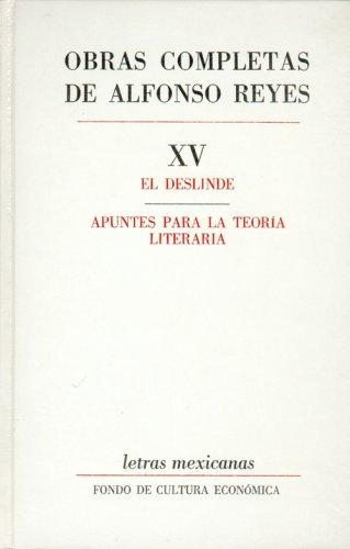 Obras completas, XV : El deslinde, Apuntes: Reyes; Alfonso