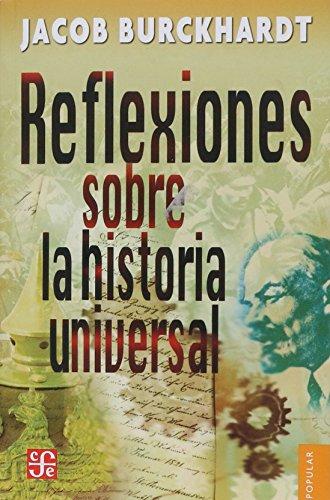 9789681605131: Reflexiones Sobre La Historia Universal