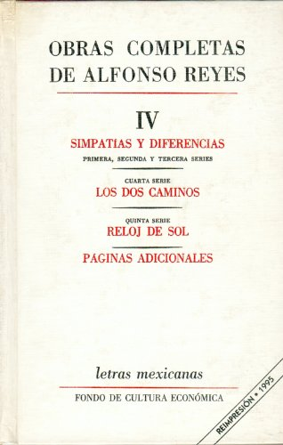 9789681605308: Obras completas Alfonso Reyes 4 (Letras Mexicanas)
