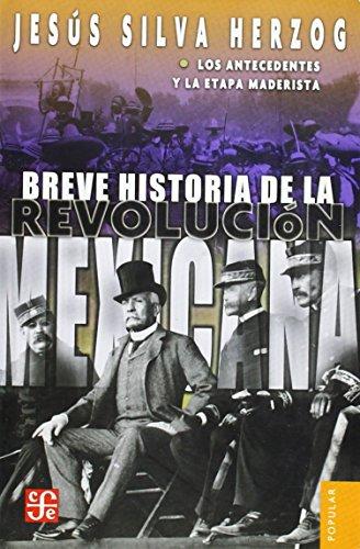 Breve historia de la Revolución mexicana, I.: Jesús, Silva Herzog
