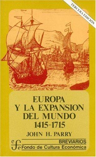 9789681607166: Europa y la expansión del mundo 1415-1715 (Brevarios, Volumen 60)