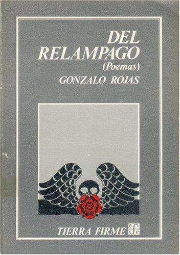 Del relampago (Coleccion Tierra firme) (Spanish Edition): Rojas Gonzalo