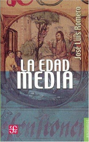 La Edad Media (Spanish Edition): Jose Luis Romero