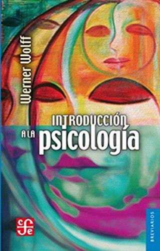 INTRODUCCION A LA PSICOLOGIA (BREVIARIOS 82): WOLFF, WERNER