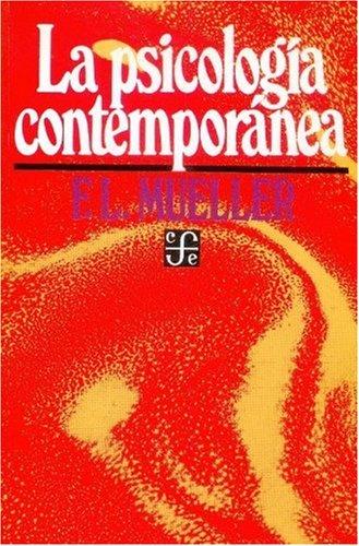 La psicología contemporánea (Coleccion Popular (Fondo de: Mueller Fernand-Lucien