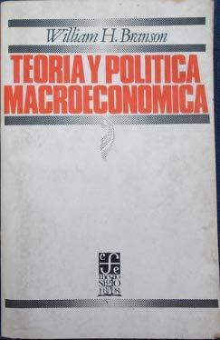 9789681607685: Teoria Y Politica Macroeconomica