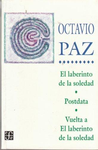 9789681607890: El Laberinto De La Soledad / Postdata / Vuelta a El laberinto de la soledad