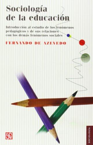 Sociología de la educación : introducción al: de, Azevedo Fernando