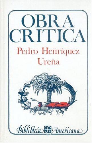 9789681608217: Obra crítica (Literatura Moderna Pensamiento Y Accion) (Spanish Edition)