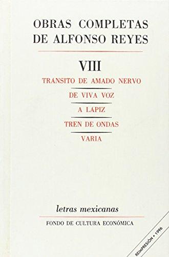 8: Obras completas, VIII : Transito de: Reyes, Alfonso