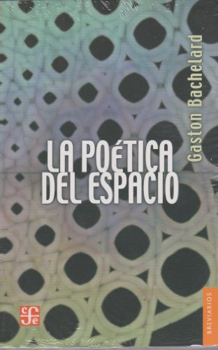 La poetica del espacio (Spanish Edition): Gaston Bachelard