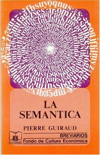 9789681609283: Semantica, La (Spanish Edition)