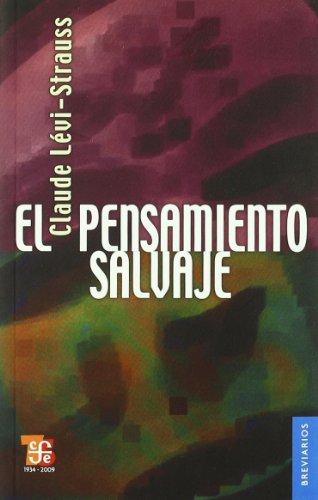 9789681609337: El pensamiento salvaje (Colec. Breviarios) (Spanish Edition)